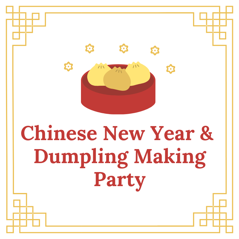 Chinese New Year and Dumpling Making Party